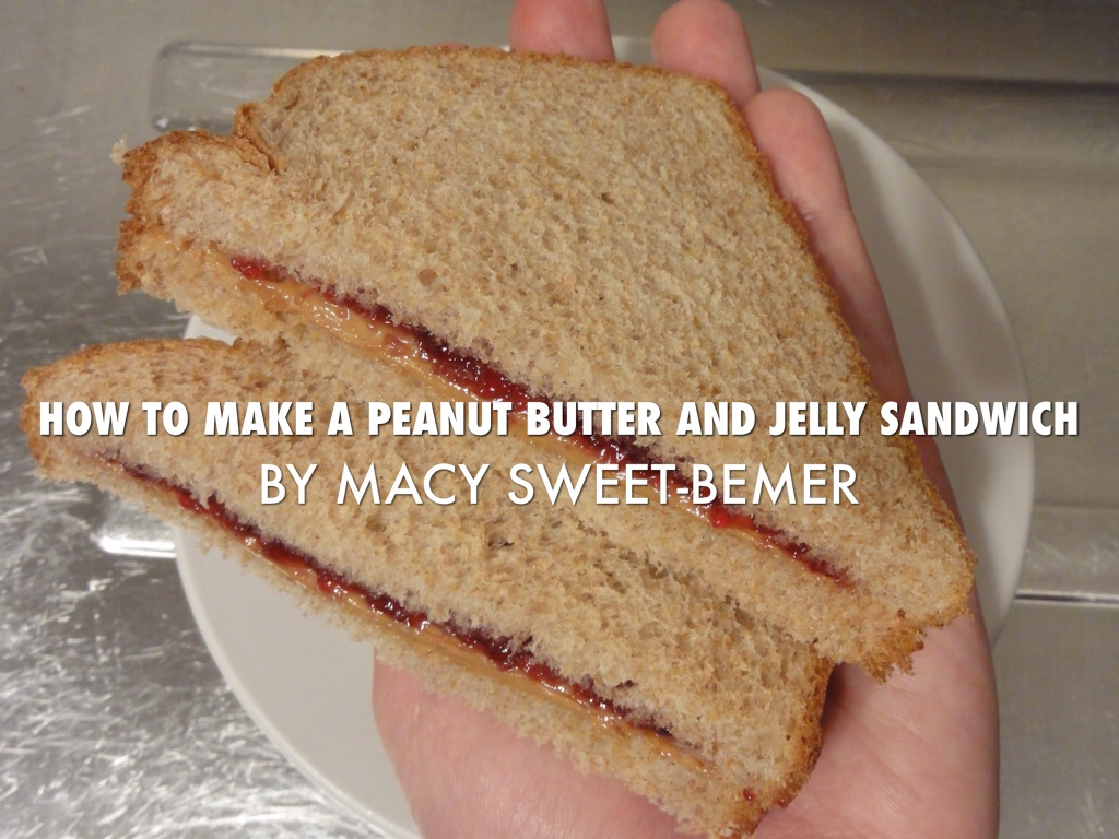 how to make a peanut butter and jelly sandwich Steps to creating a pb&j 1) collect the necessary ingredients and tools: - jar of peanut butter - jar of fruit jelly - two slices of bread.