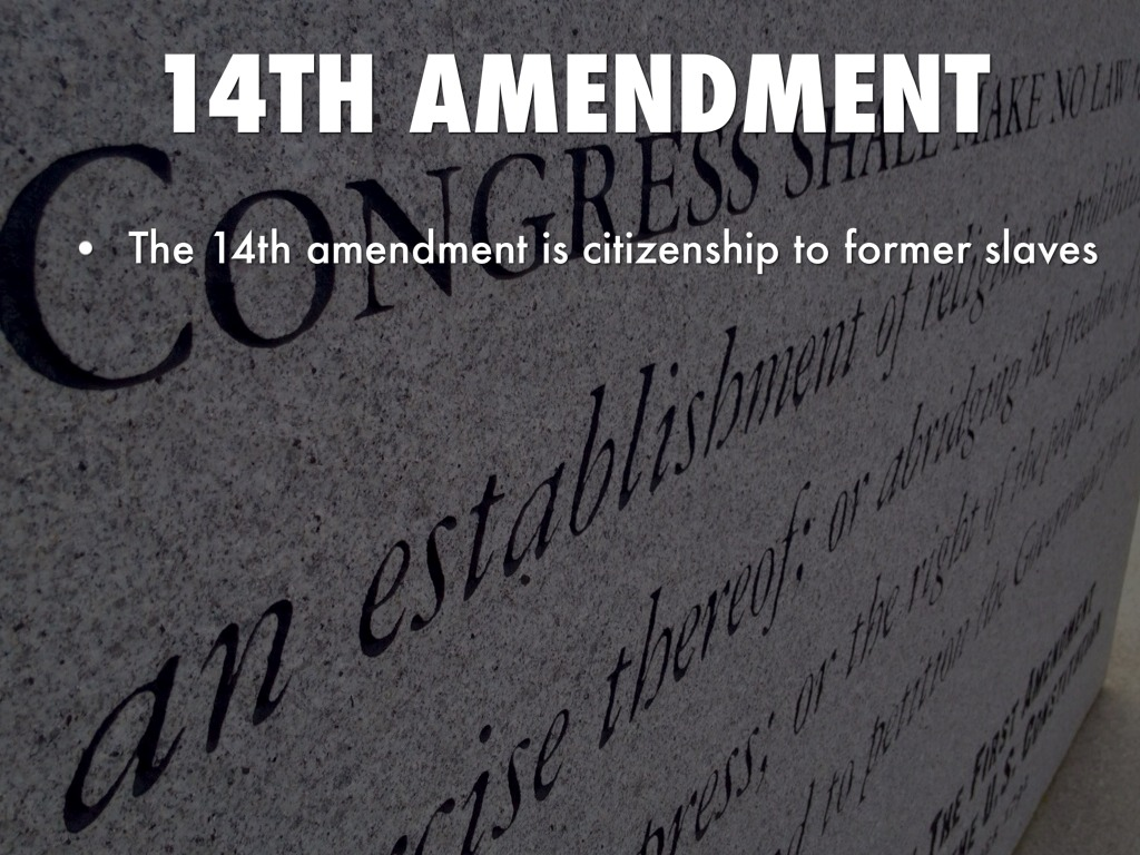 The 14th Amendment to the US Constitution ratified in 1868 granted citizenship to all persons born or naturalized in the United Statesincluding former