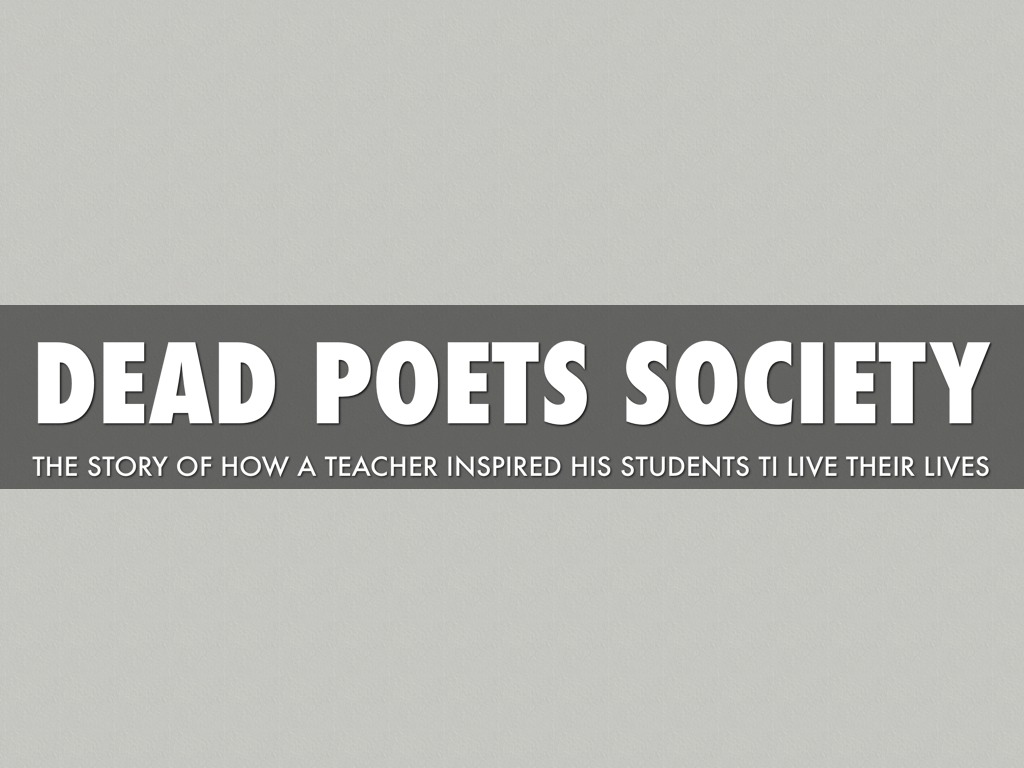 dead poets society outline notes 21265 results for dead poets society narrow results watch the video sparknote rosencrantz and guildenstern are dead that bad poets write.