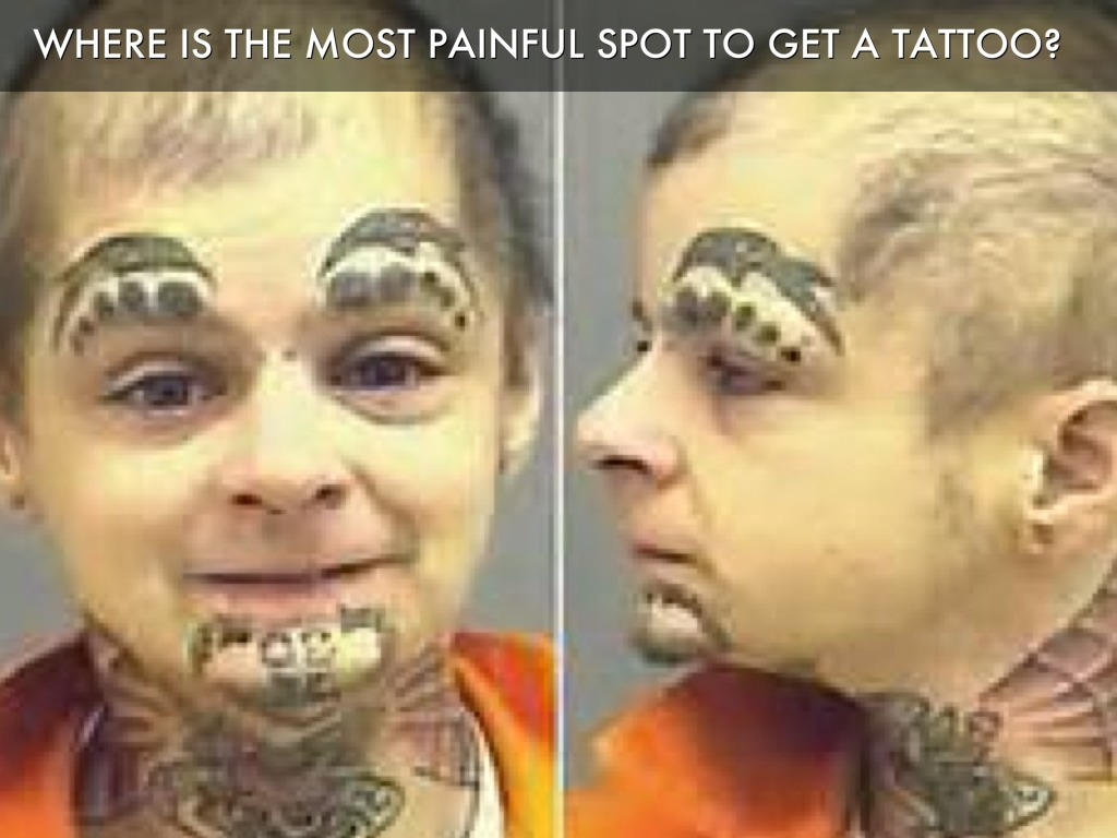 Why you don 39 t need a tattoo by karl w brown by for Where is the most painful place to get a tattoo