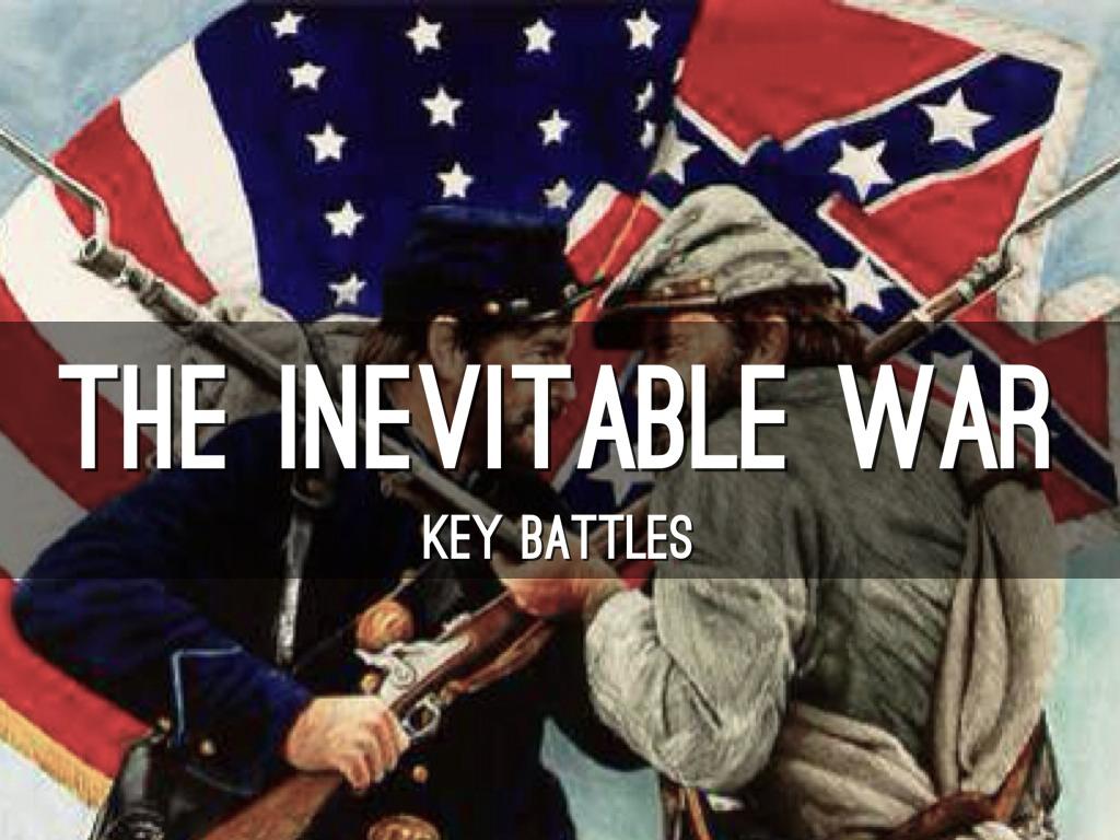 Was The Civil War Inevitable?