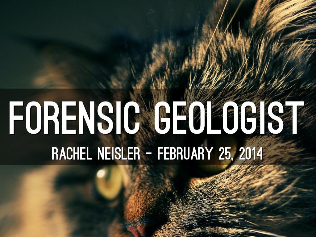 Forensic Geologist By Rlneisler