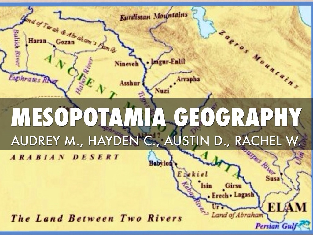 "geographic features of mesopotamia essay The word mesopotamia has a greek origin and means a ""land between two rivers ""the name refers to area between euphrates and tigris and its tributaries it roughly comprises modern iraq and part of syria."