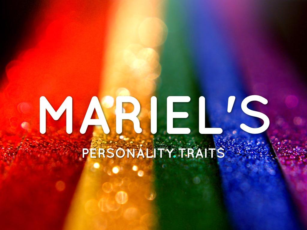 Mariel's Personality Traits