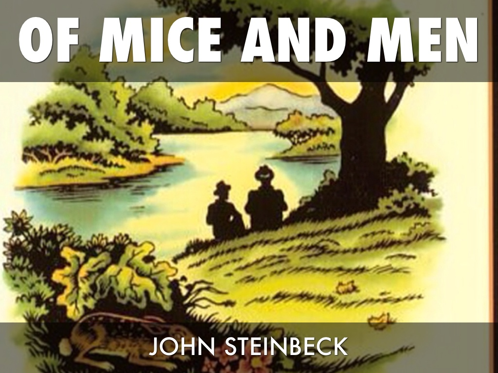 Why is of mice and men