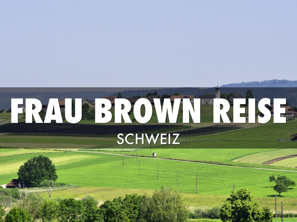 Frau.brown Reise