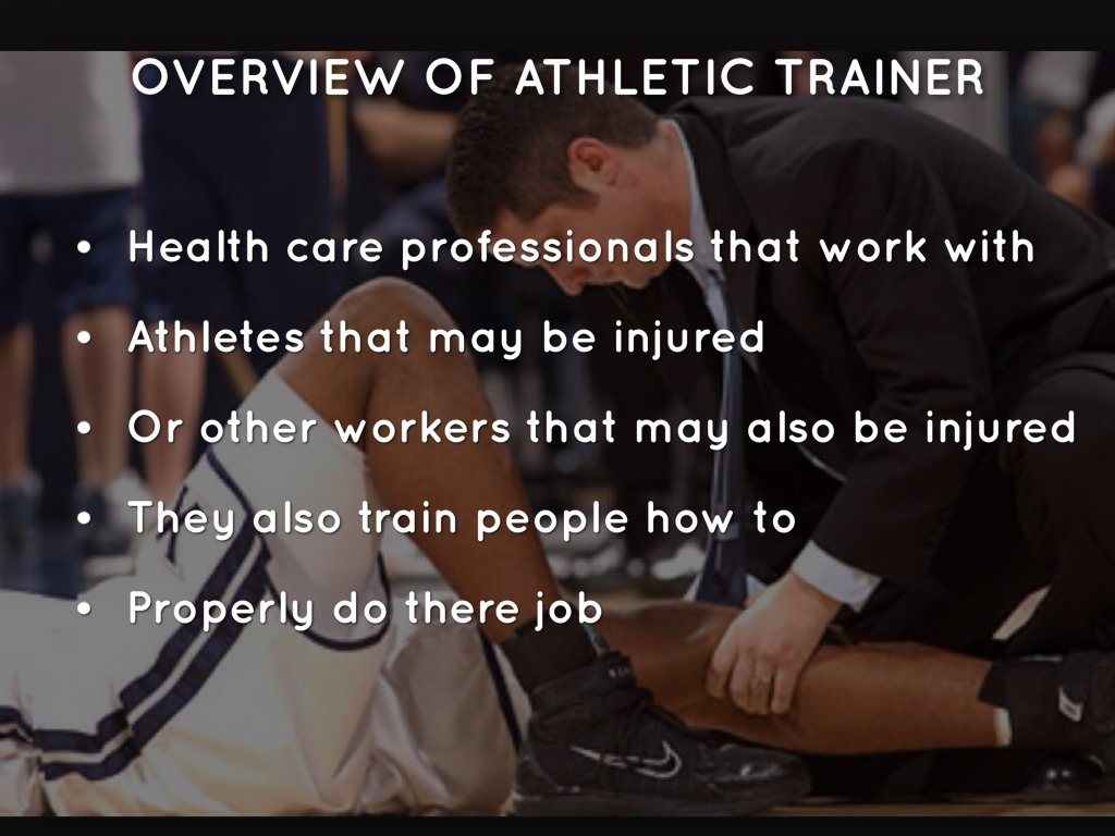 an overview of an athletic trainer definition salary range and requirements