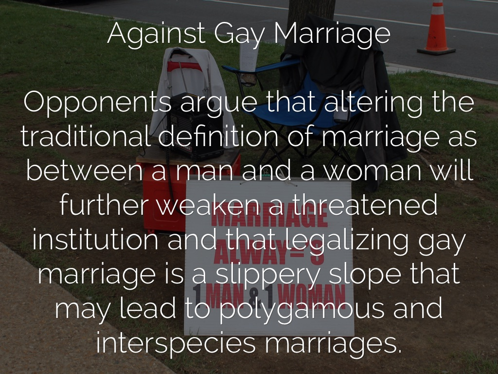 critque against gay marriage The gay community's quest to gain these aforementioned privileges is currently being obstructed by conservative pundits who believe that the love between a man and another man, or a woman and another woman, is not adequate enough to be legally recognized, although heterosexual marriage is william j bennett, former secretary of education under ronald reagan, author of several books that.