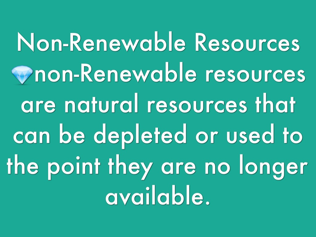 "depletion of non renewable resources of A depletion protocol for non-renewable natural resources: australia as an example 153 life expectancy of resources ""at current rates of production""."