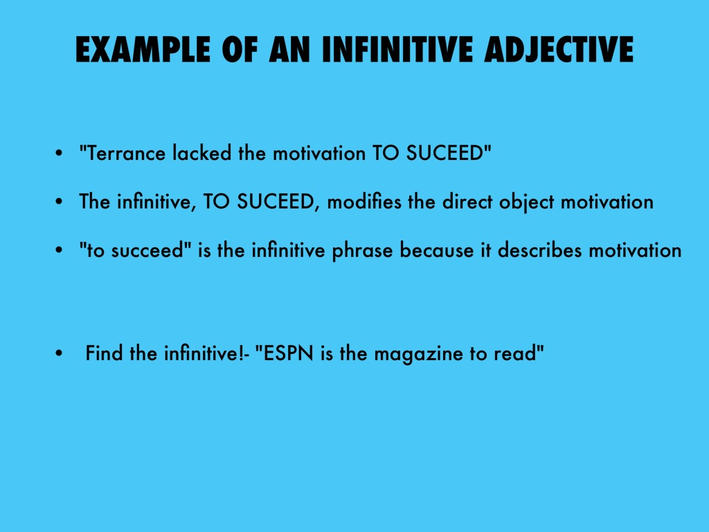 Infinitives And Infinitive Phrases By Wyatt Singletary