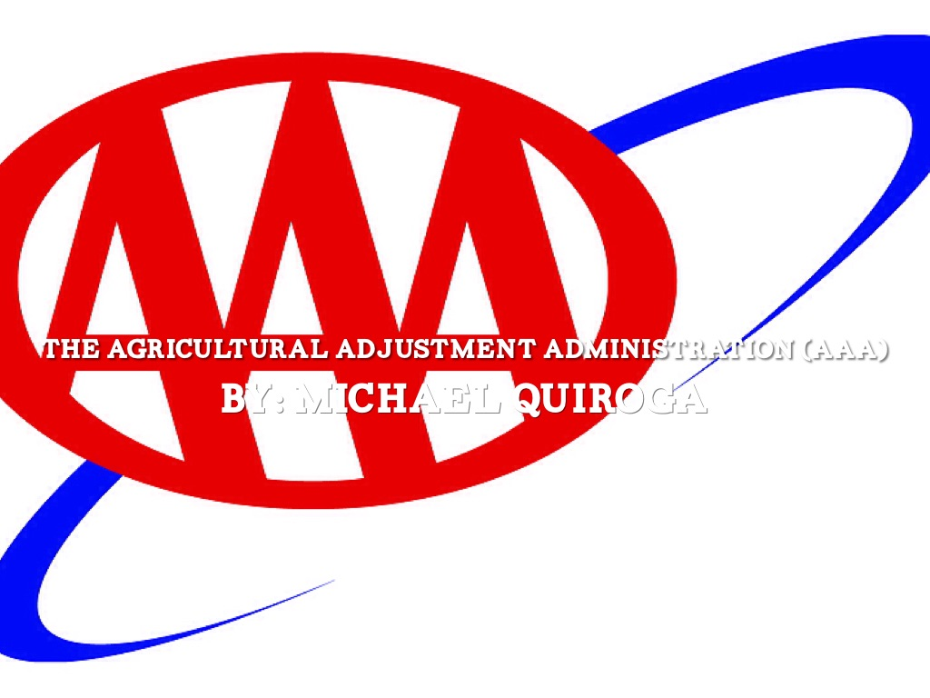 The Agricultural Adjustment Administration by Michael