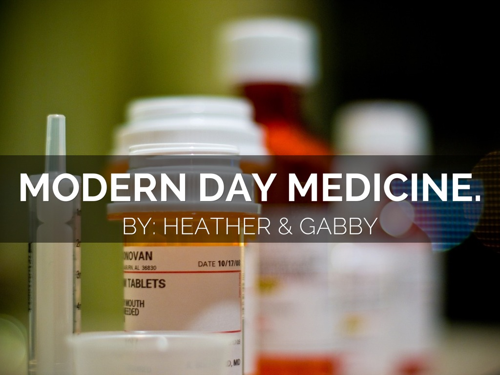 modern medicine Take an in-depth look at the world of modern medicine - examining the  treatments, companies and people making a difference in the way we treat illness  and.