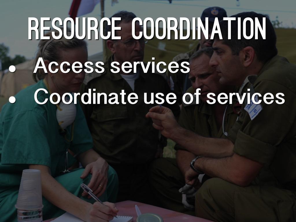Resource Coordination