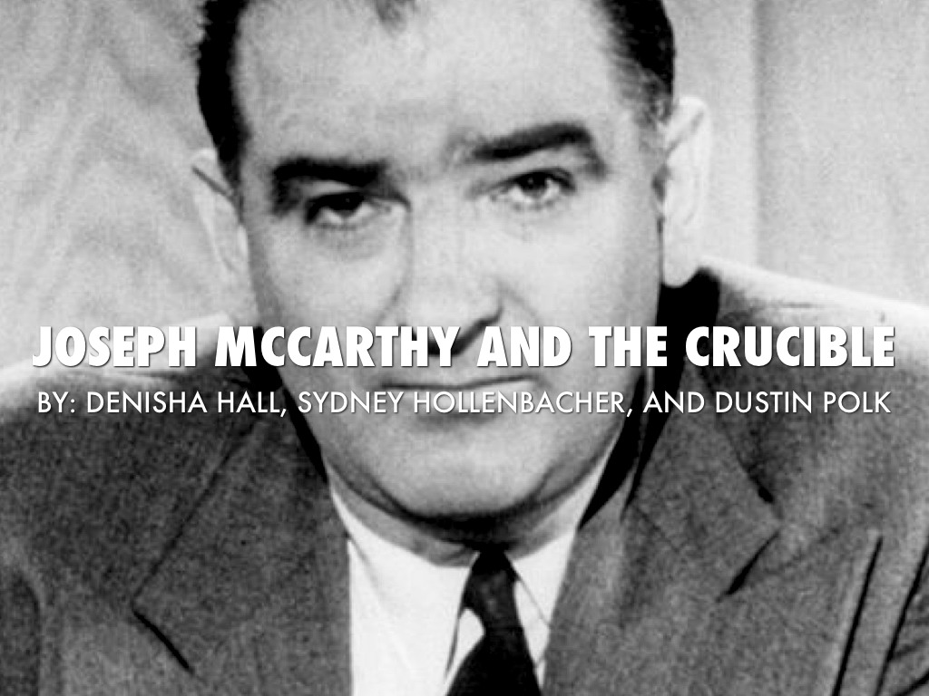mccartyism and the crucible The salem witch trials and mccarthyism: parallels in public hysteria  introductory  about any possible parallels to the witch trials and events in the  crucible.