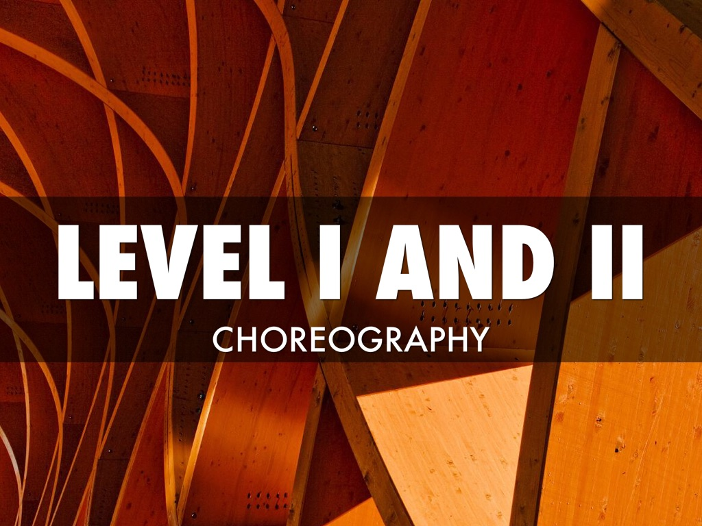 Copy of Copy of Choreography I &II