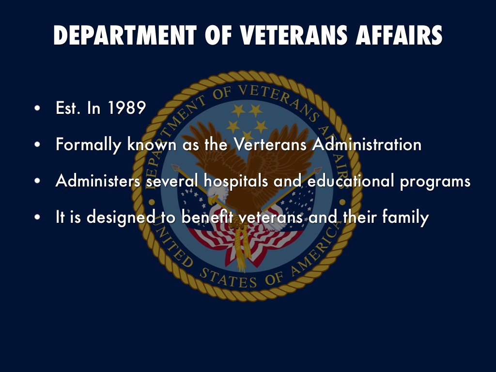 the department of veterans affairs The united states department of veterans affairs (va) is a federal cabinet-level agency that provides near-comprehensive healthcare services to eligible military veterans at va medical centers and.
