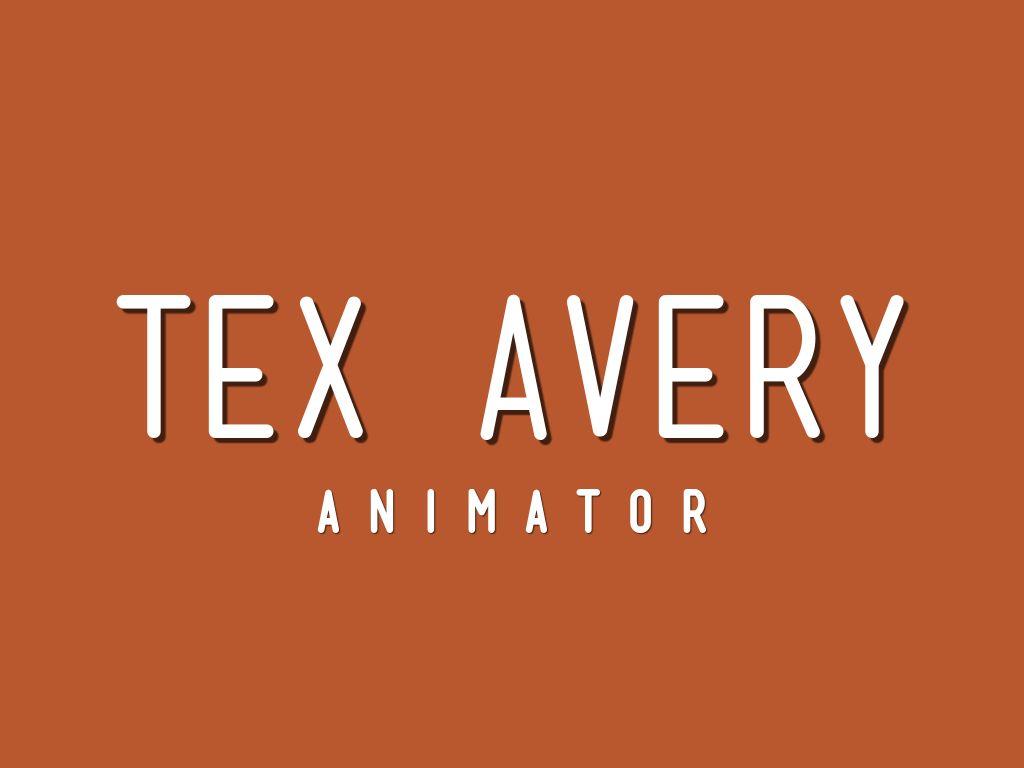 Copy Of Tex Avery By Judith Gonzalez