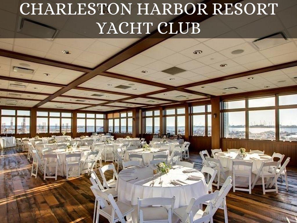Charleston Harbor Resort Yacht Club