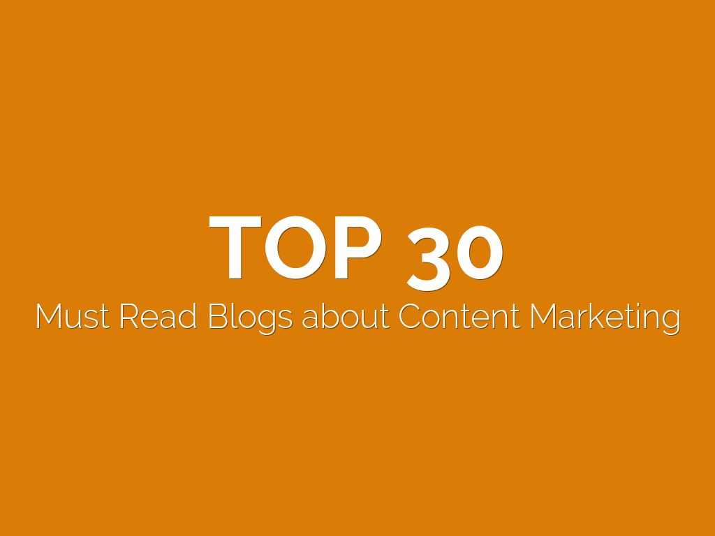 TOP 30 Content Marketing Blogs