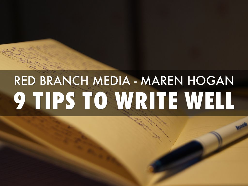 9 Tips to Write Well