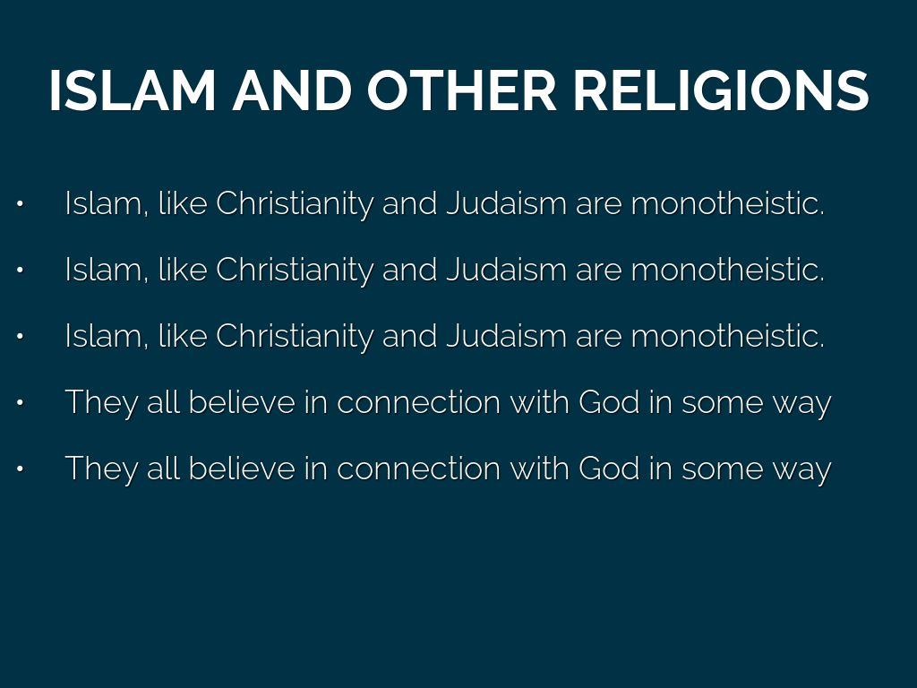 islam is it like other religions Islam teaches that jesus is and none of them point to someone like jesus who made why believe in christianity over all other religions home what's.