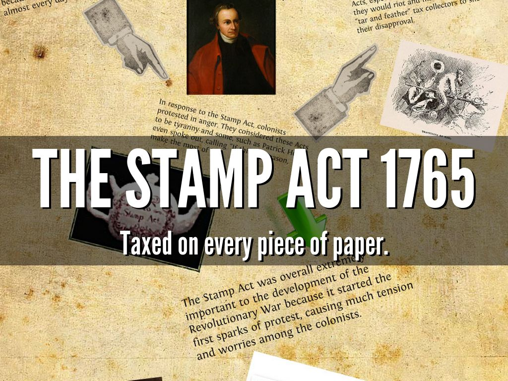 essay on the stamp act of 1765 Taxation and the stamp act essay s history it can easily be said that the stamp act of 1765 was the beginning of the revolution for the colonies of north america.