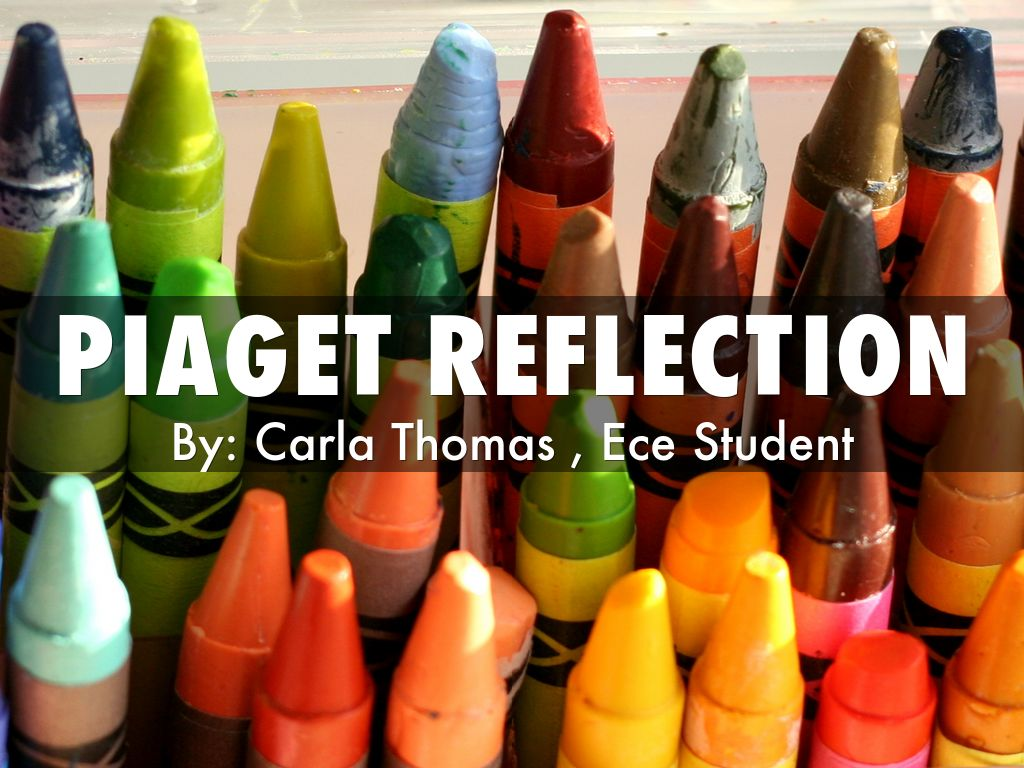 Piaget Reflection