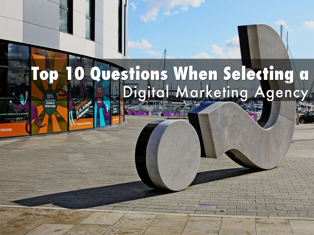 Top 10 Questions When Selecting a