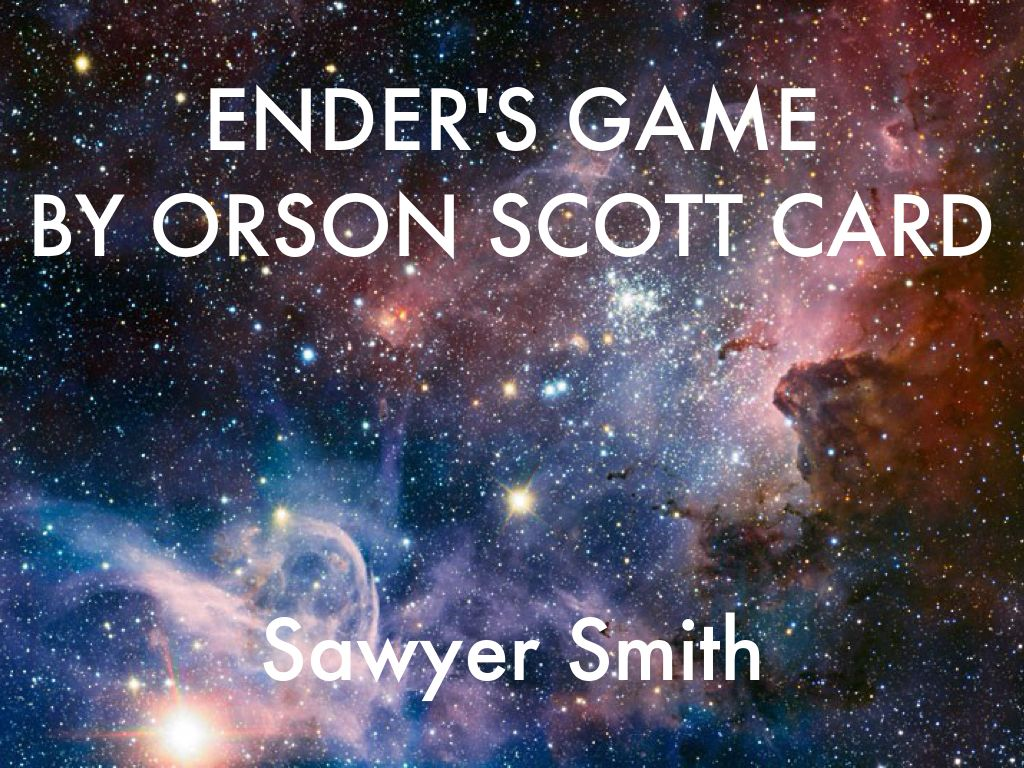 Ender's Game by Sawyer Smith