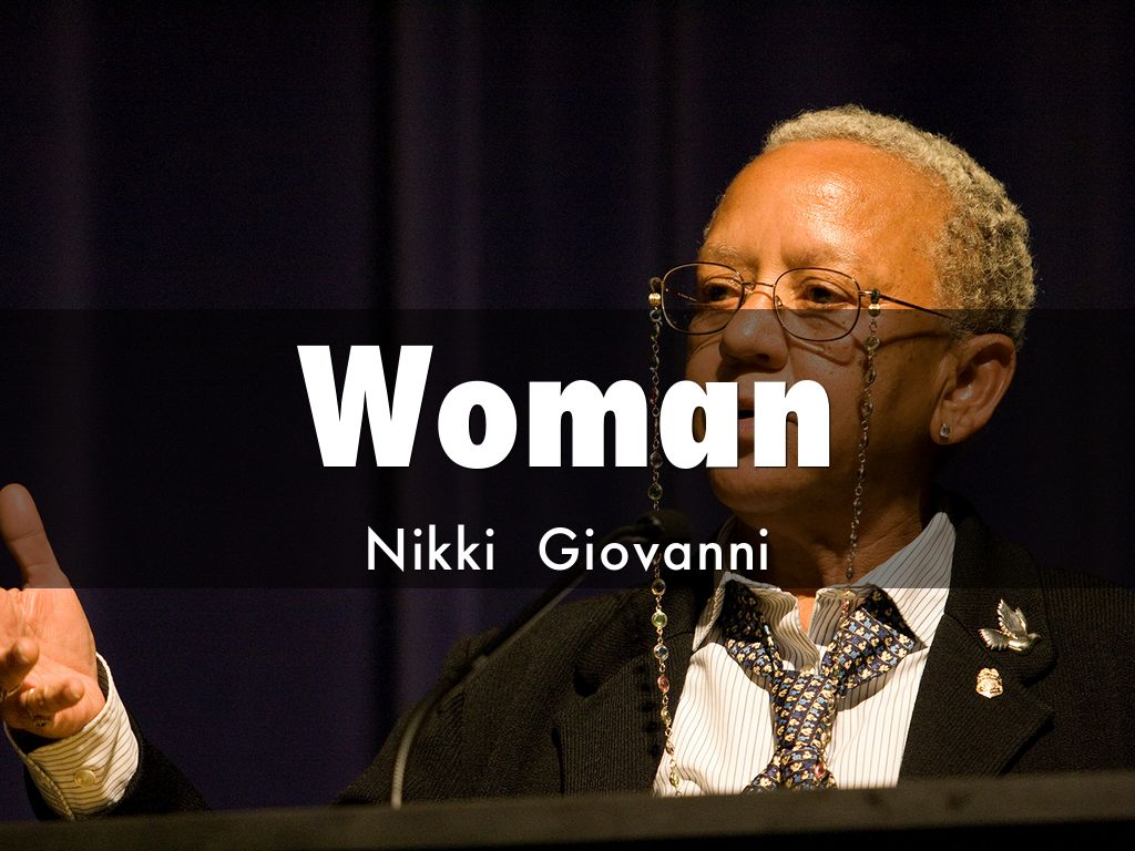 woman by nikki giovanni about a