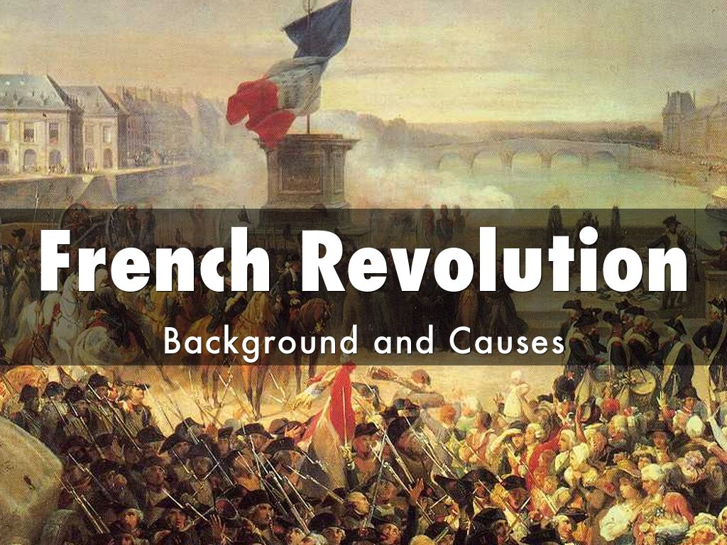 causes of french revoultionary war essay The american revolutionary war took place in 1775–1783, and is also known as the american war of independence after french entry into the war.