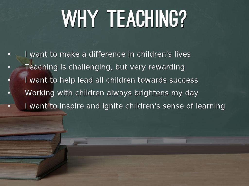 why teaching