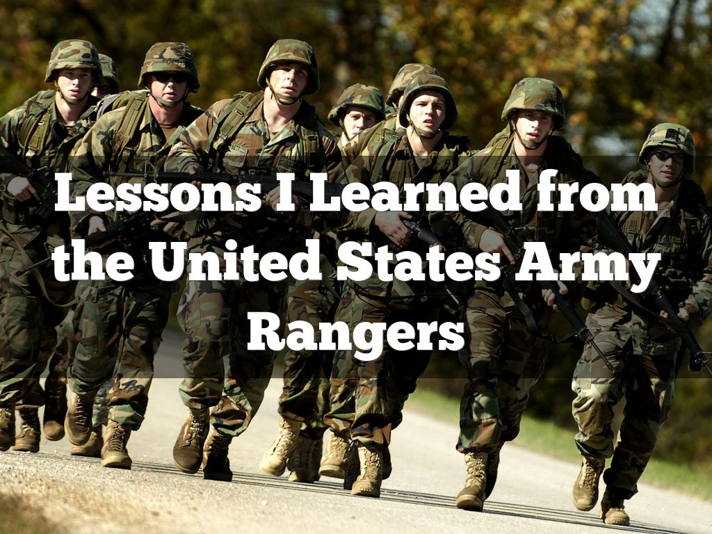 Lessons I Learned from the United States Army Rangers