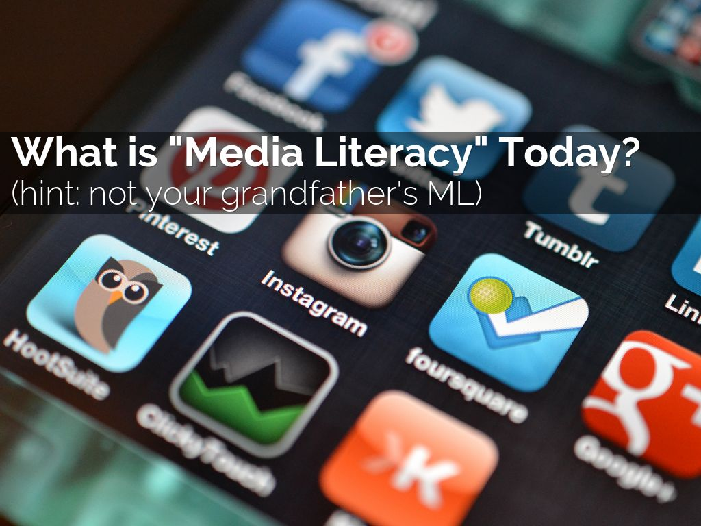 Copia de What is Media Literacy Today?