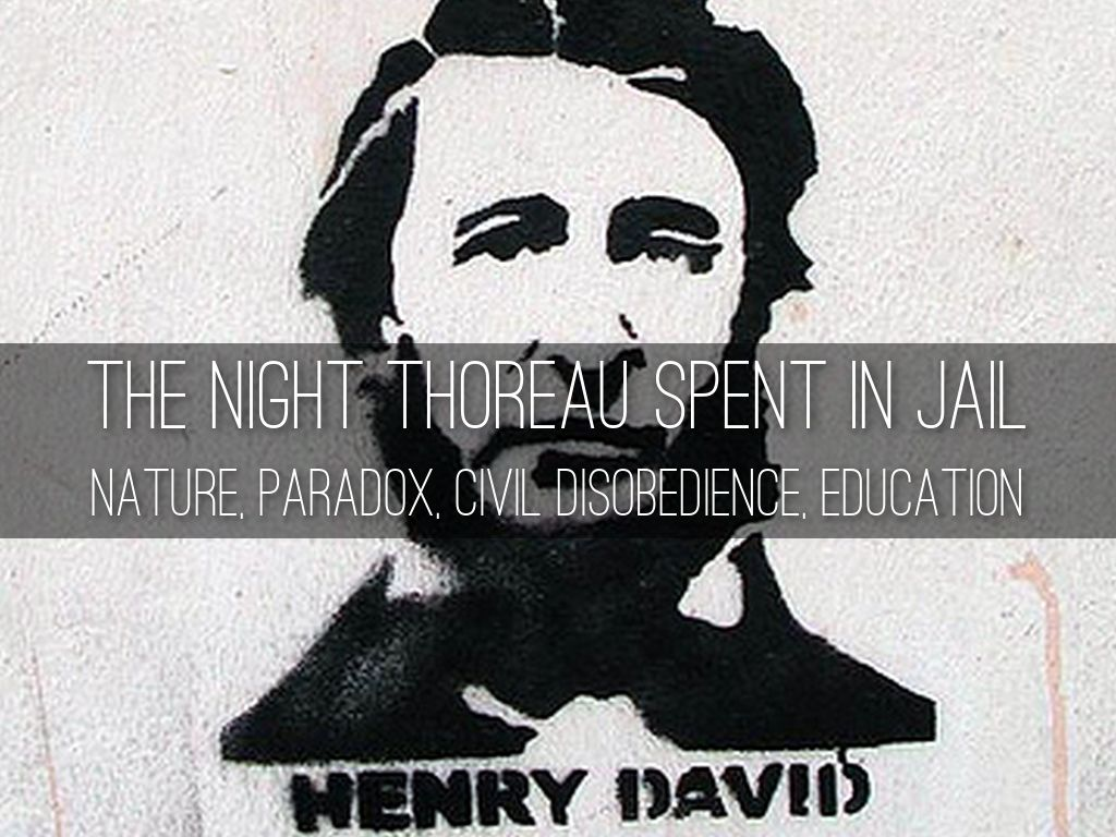 the interaction of individuals with society in the play the night thoreau spent in jail by jerome la All comments comments on the thoreau says while it may seem a society is the restricting factor in having already spent a year at the pond, thoreau began work.
