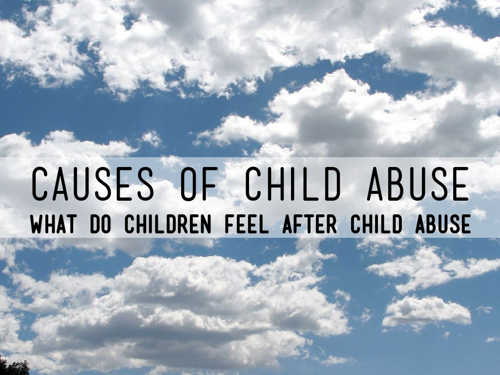 the causes of child abuse