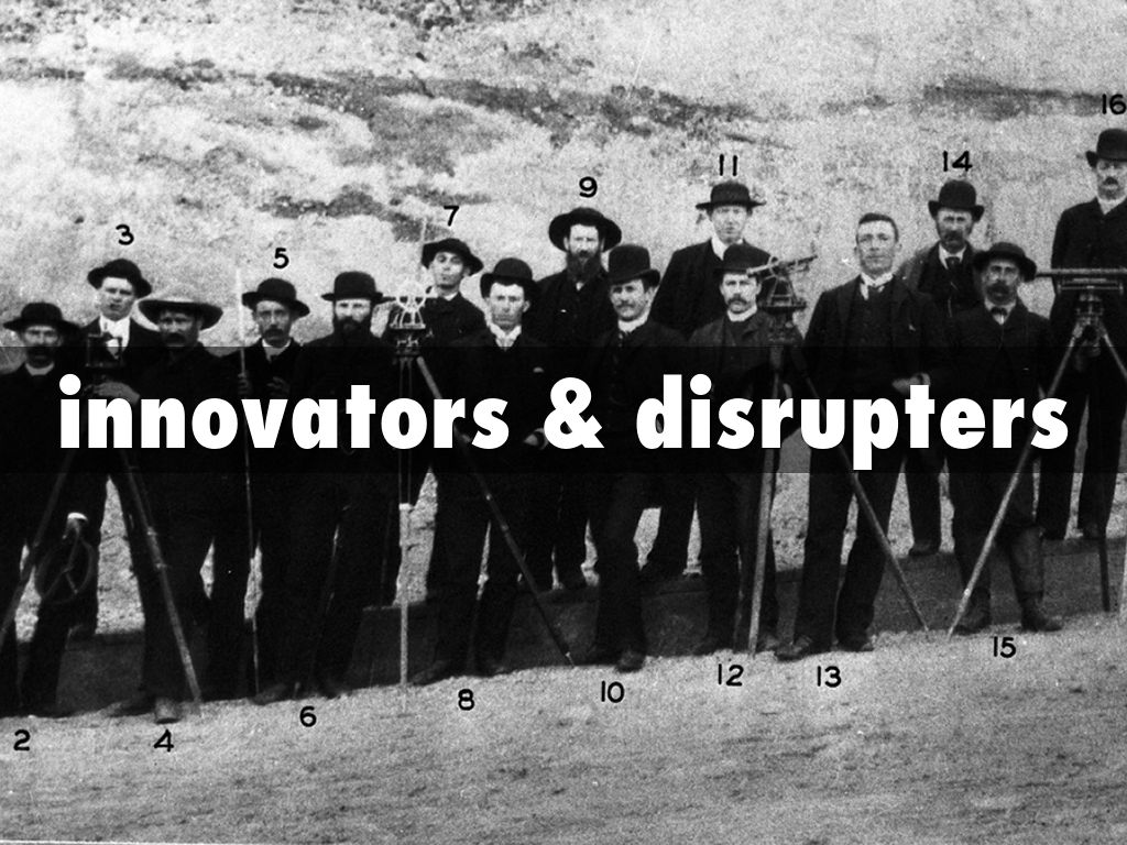 innovators & disrupters