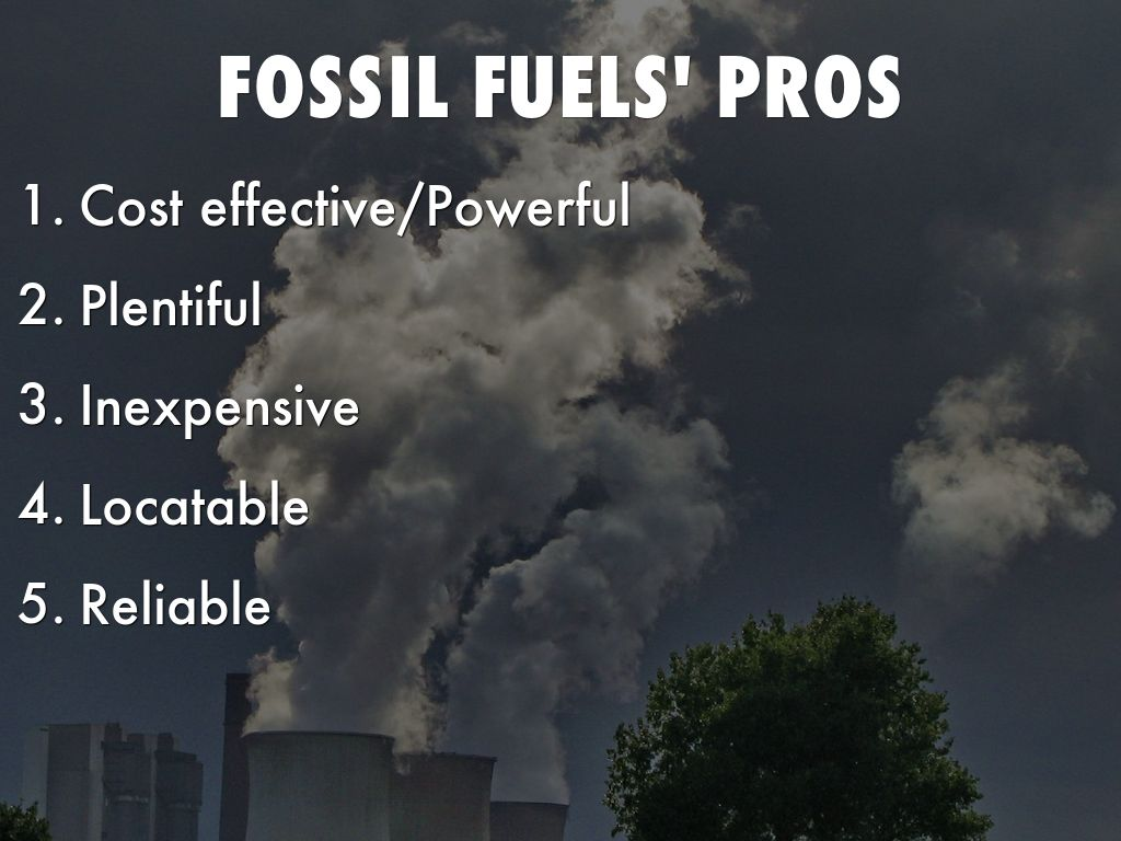 Pros And Cons Of Fossil Fuels >> Energy Sources Pros And Cons By Zhang Ethan216