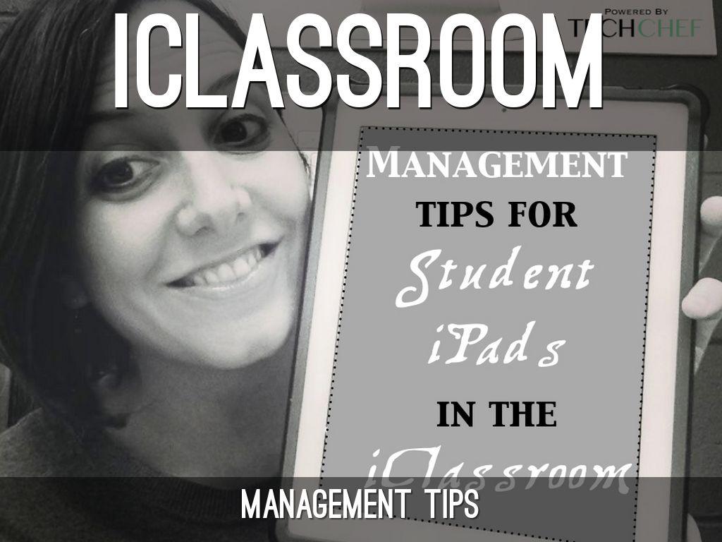 Managing iPads in the iClassroom