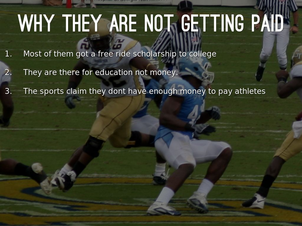 college athletes should get paid One of the most overlooked and wrongly advertised reasons why college athletes should not be paid is that colleges and should college athletes get paid.