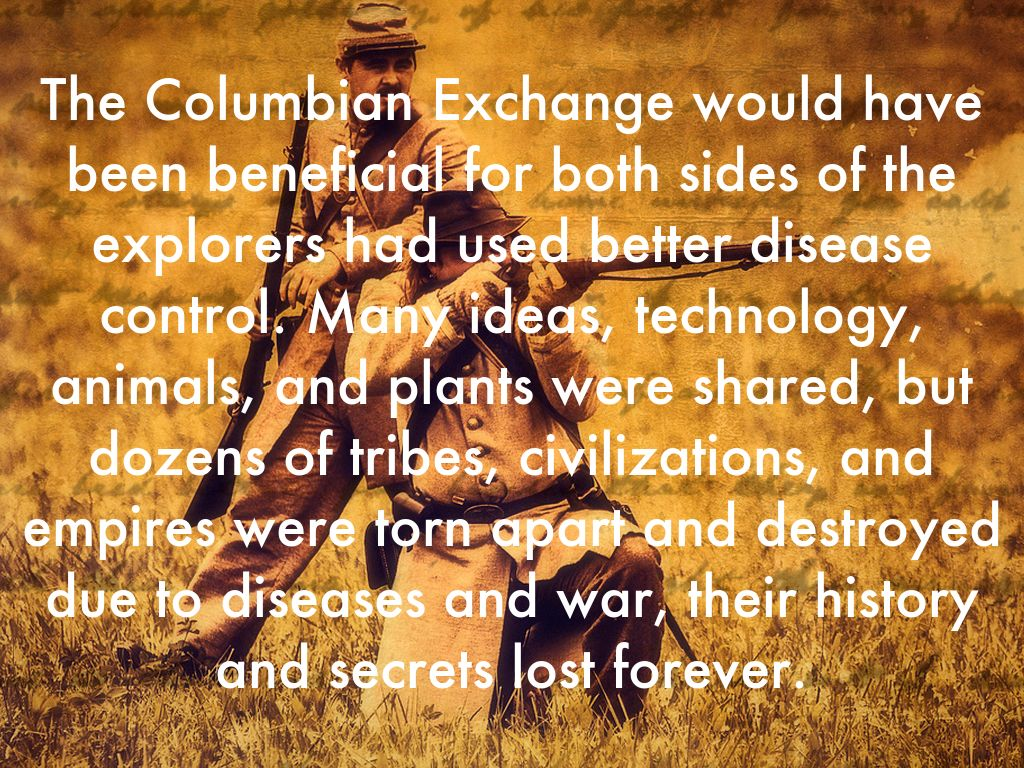 the columbian exchange chocolate essay the columbian exchange is described as the division of the old world and new world the columbian exchange was mainly caused by christopher columbus's voyages.
