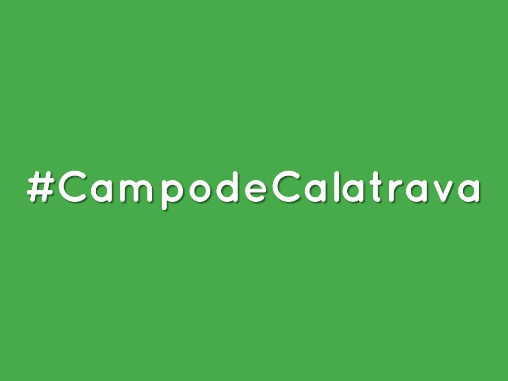 #CampodeCalatrava