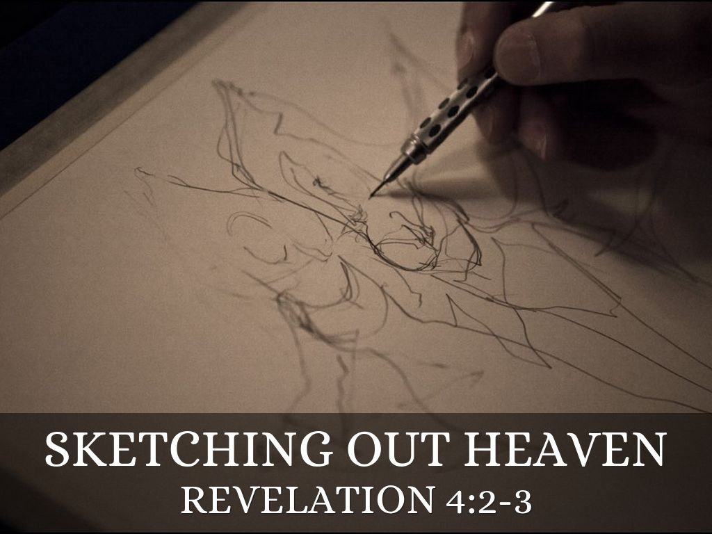 Sketching Out Heaven