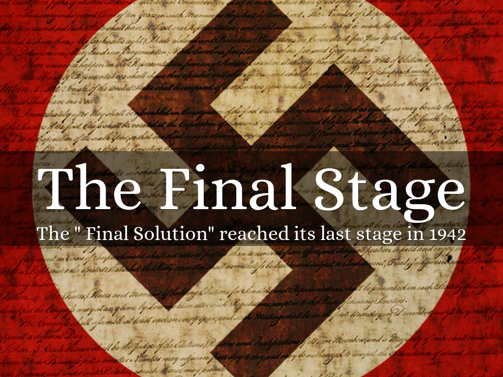 the holocaust the final solution to the The nazis sought the final solution to the jewish question, the murder of all jews— men, women, and children—and their eradication from the human race in nazi ideology the elimination of the jews was essential to the purification and even the salvation of the german people.