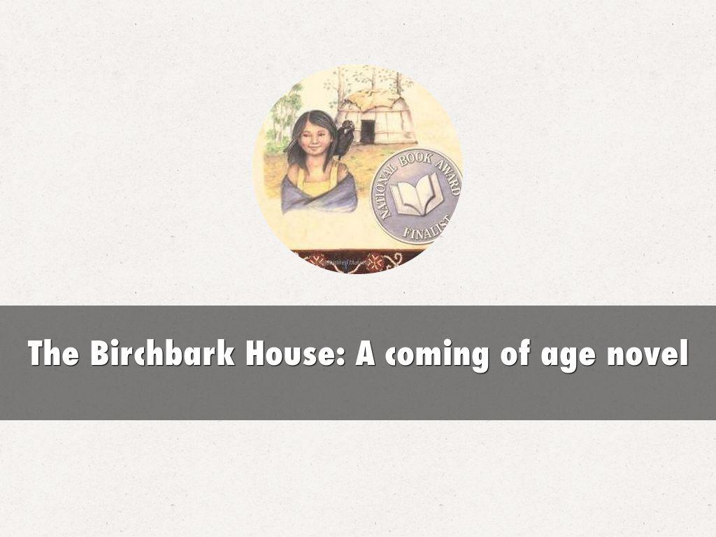 Superb The Birchbark House A Coming Of Age Novel By Sdillane Download Free Architecture Designs Intelgarnamadebymaigaardcom