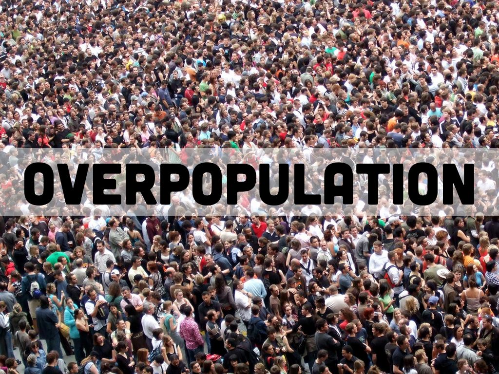 overpopulation is a problem in an One of the biggest environmental problems we face today is overpopulation the current population will continue to use the earth's resources.