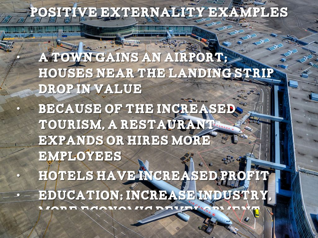 Positive Externalities By Collin Nicaise