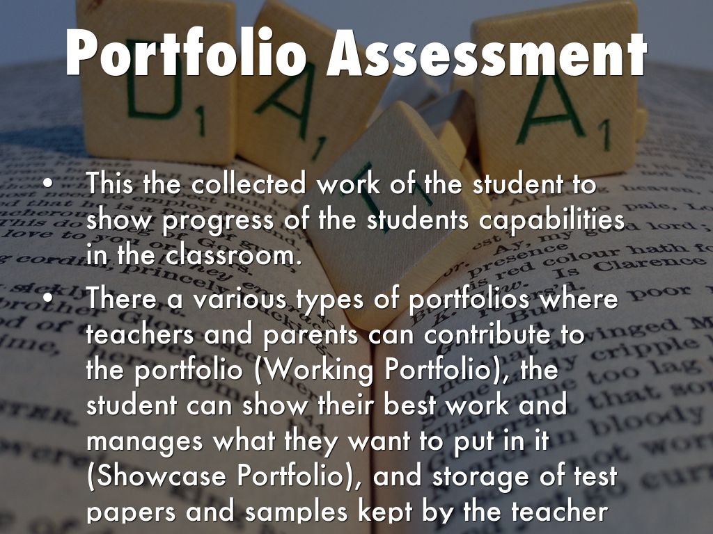 portfolio assessment The arkansas alternate portfolio assessment allows for a collection of student work as evidence of student performance on tasks aligned to the arkansas science frameworks for grades 5, 7 and 10.