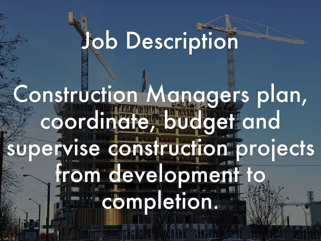 Construction Management by swillett0020 – Construction Management Job Description