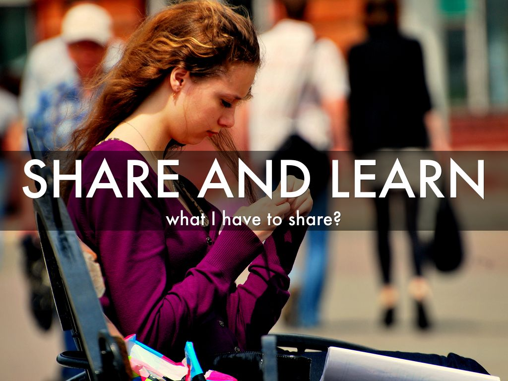 Share and Learn Sessions